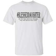 #BLESSEDDAUGHTER! G200B Gildan YOUTH GIRL Ultra Cotton T-Shirt (FREE SHIPPING SPECIAL)