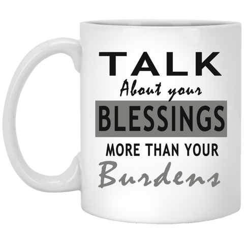 Talk about your blessing! 11 oz. Mug