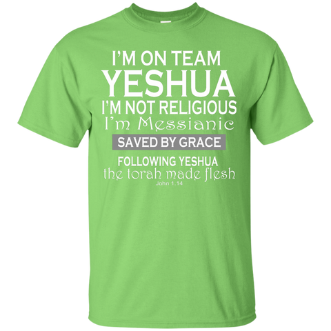 I'm on team Yeshua! Ultra Cotton T-Shirt