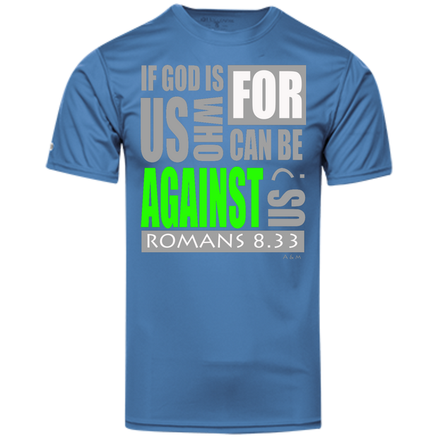IF GOD IS FOR US! Holloway Polyester Tee