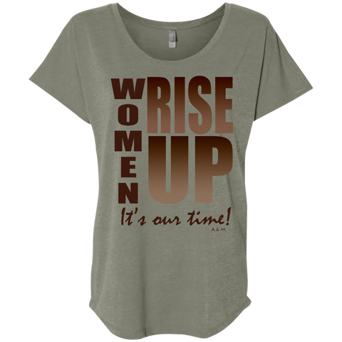 women rise up brown!  NL6760 Next Level Ladies' Triblend Dolman Sleeve