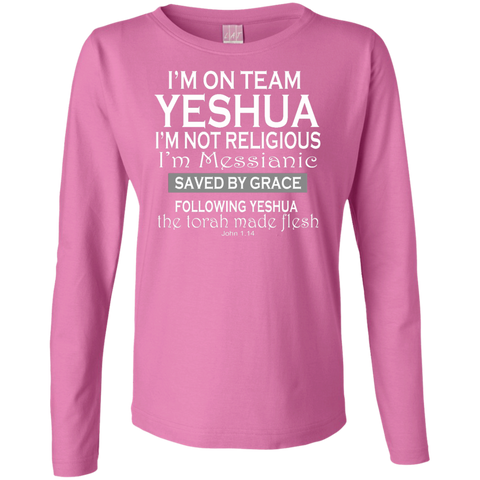 I'm on team Yeshua! Ladies Long Sleeve Cotton TShirt