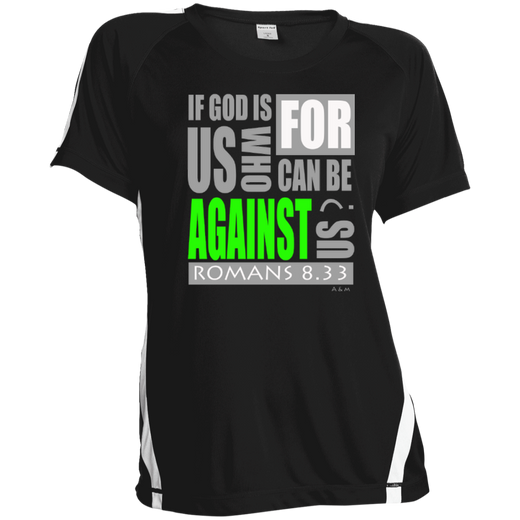 IF GOD IS FOR US! Ladies Colorblock Polyester Tshirt