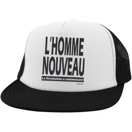 l'homme nouveau ! Trucker Hat with Snapback