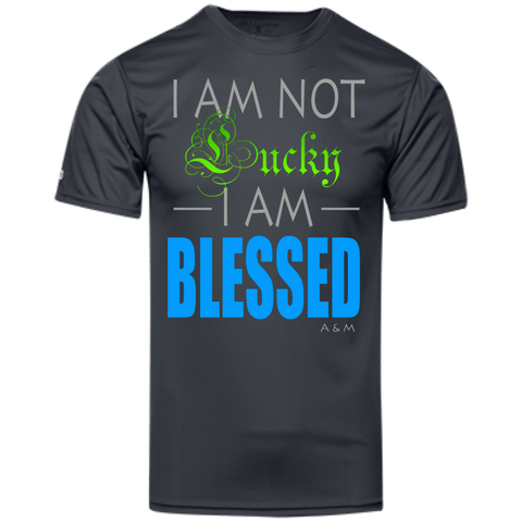 I AM NOT LUCKY, I AM BLESSED! Holloway Polyester Tee