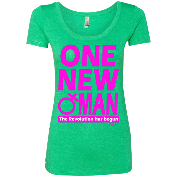 ONE NEW WOMAN! Next Level Ladies Triblend Scoop