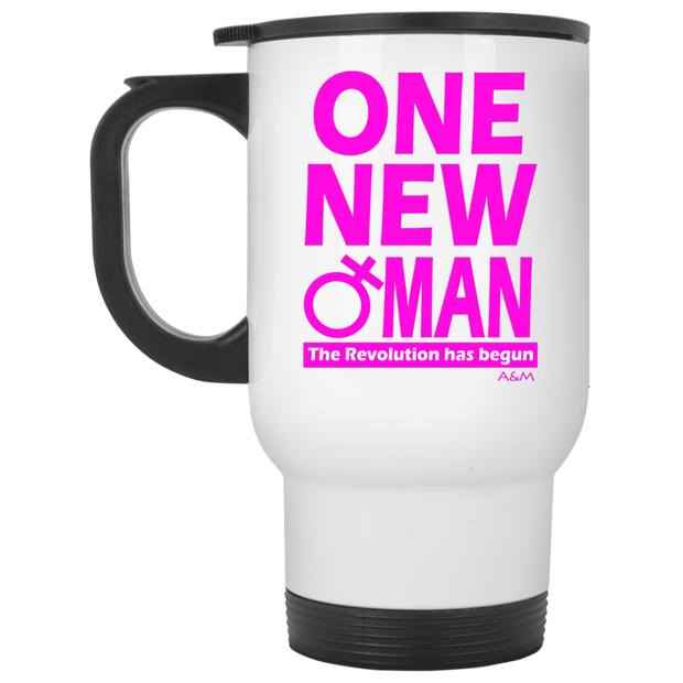ONE NEW WOMAN! White Travel Mug