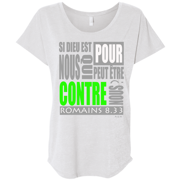 SI DIEU EST POUR NOUS! Next Level Ladies Triblend Dolman Sleeve