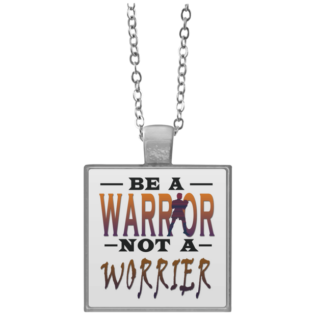 BE A WARRIOR! Square Necklace