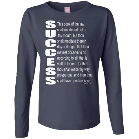 SUCCESS, (Josh 1.8) Ladies Long Sleeve Cotton TShirt