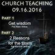 16Sept/ Wisdom/2 Reasons for the Storm