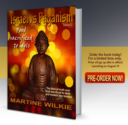 PRE-ORDER ISRAEL VS PAGANISM: Food sacrificed to idols (tome 1)