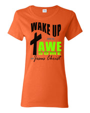 WAKE UP AND BE AWESOME! Women's short sleeve t-shirt