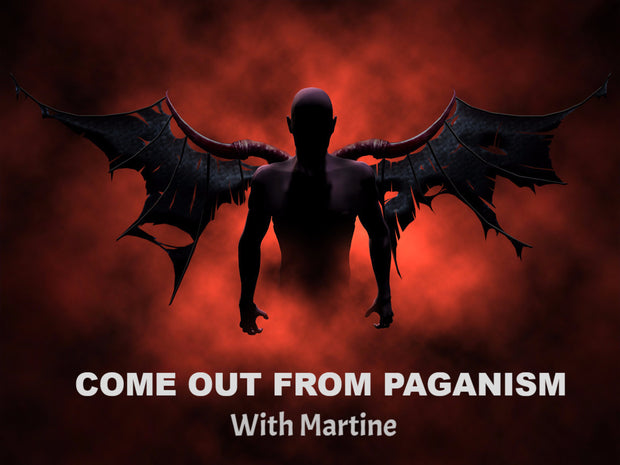 COME OUT OF PAGANISM