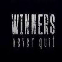 WINNERS NEVER QUIT! teaching