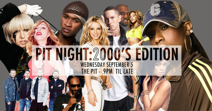 Pit Night: 2000's Edition