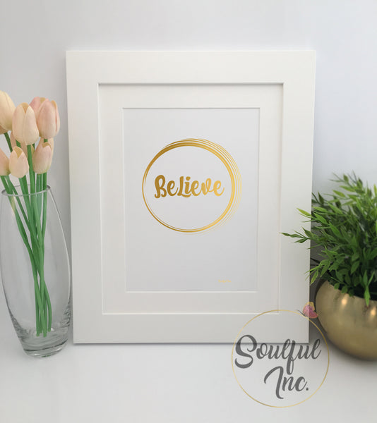 'Believe' Print - Soulful Inc.