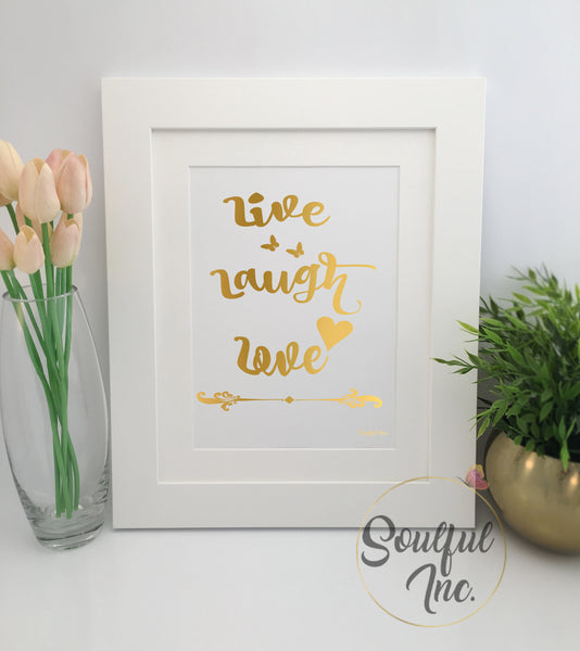 'Live Laugh Love' Print - Soulful Inc.