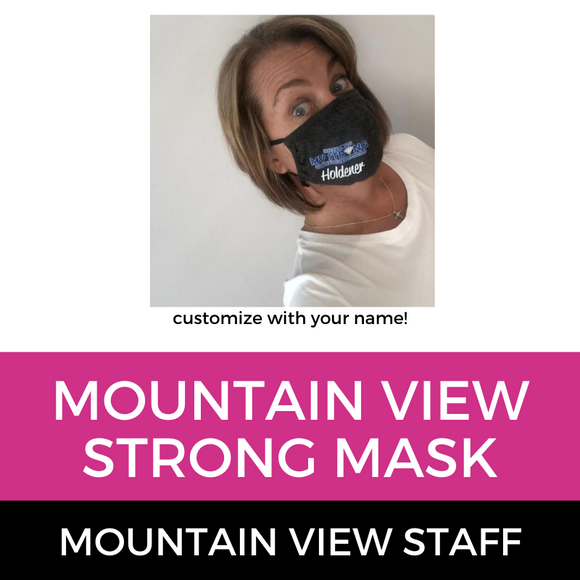 Mountain View Staff Strong Mask