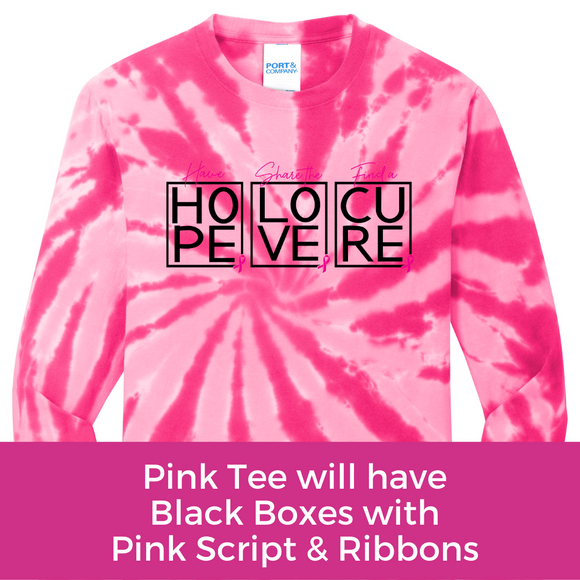 Hope Love Cure Tee - Pink Tie Dye Long Sleeve