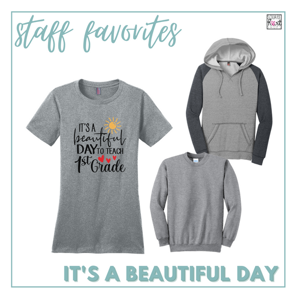Educator Gear - It's A Beautiful Day