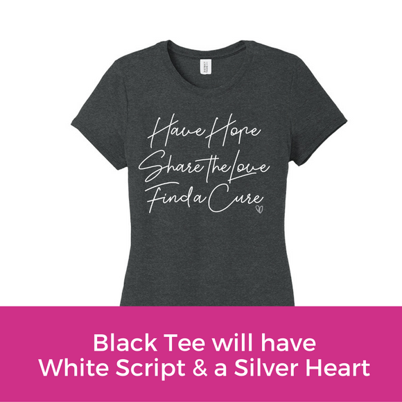 Hope Love Cure Script Tee - Black Frost
