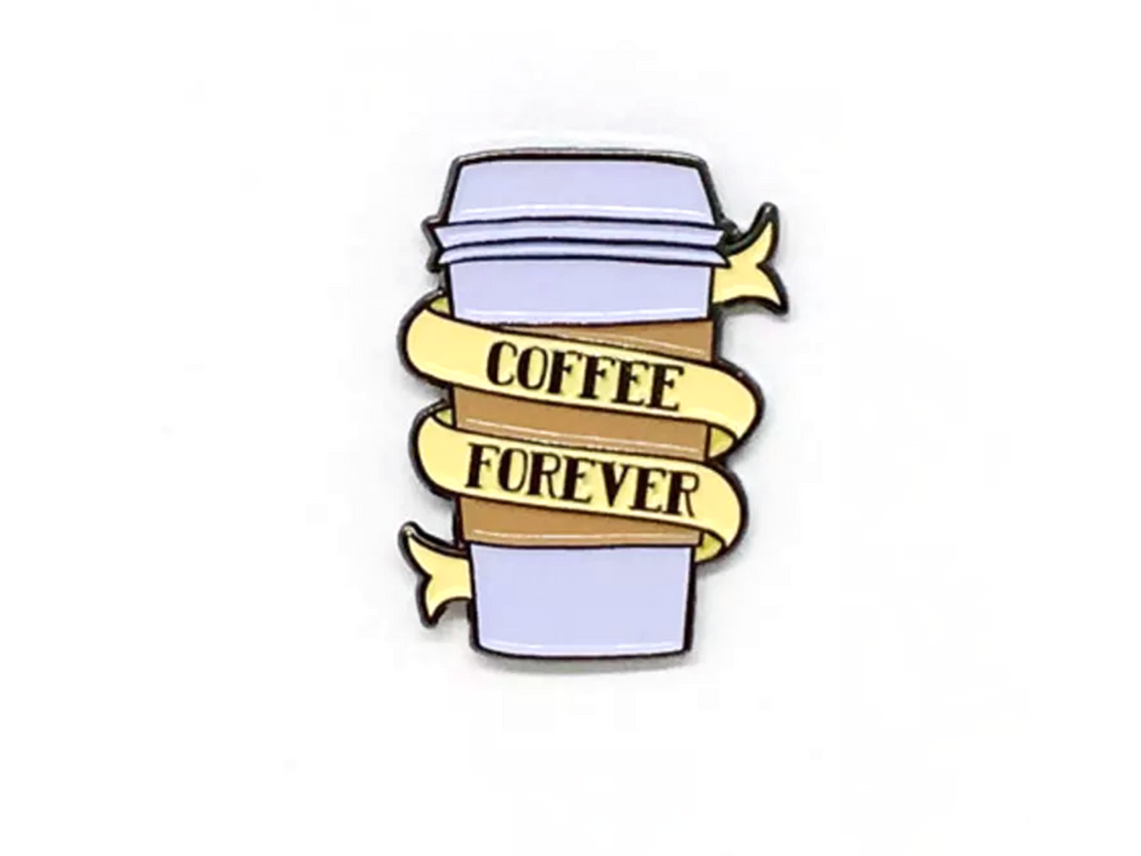 Coffee Forever Enamel Pin