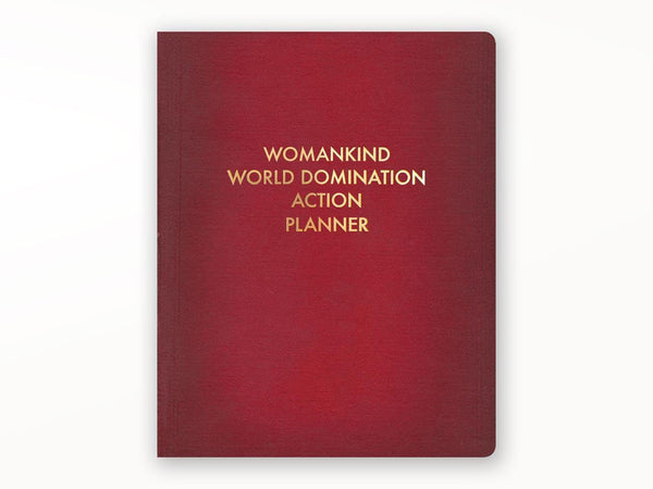 Womankind World Domination Journal