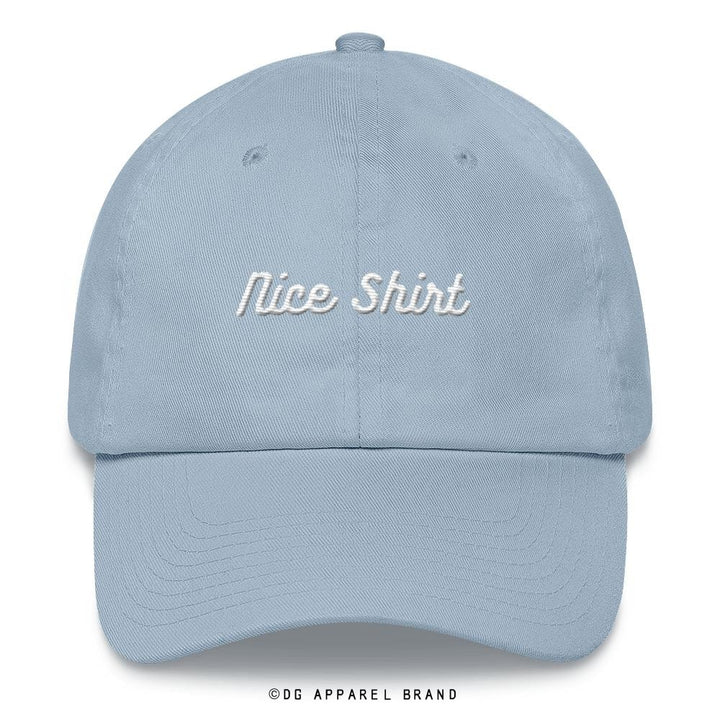 Nice Shirt Dad Hat -  Hat | DG Apparel Brand