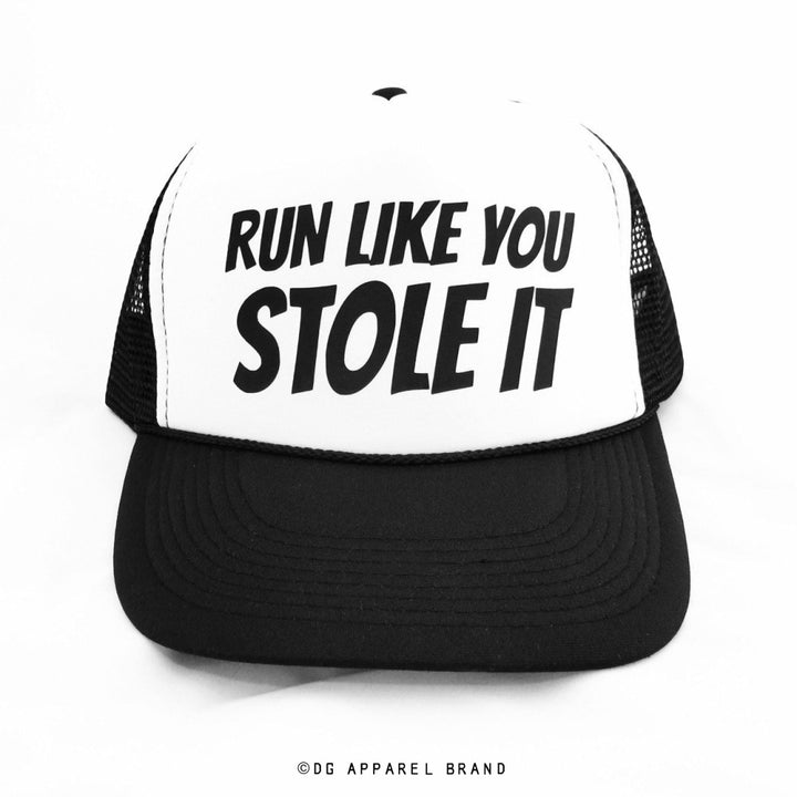 Run Like You Stole It Trucker Hat -  Trucker Hat | DG Apparel Brand