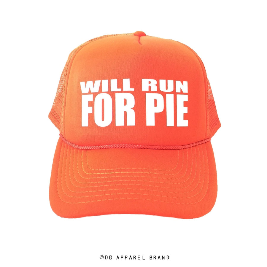 Will Run For Pie Hat -  Trucker Hat | DG Apparel Brand