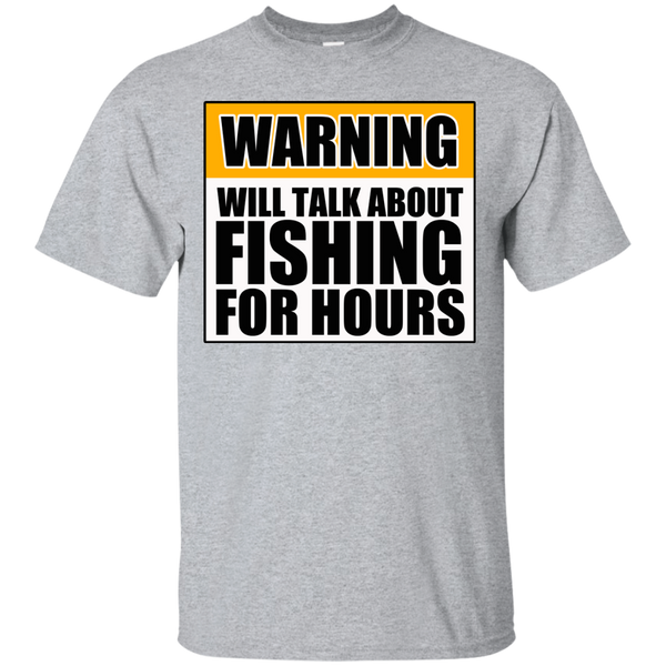 Will Talk About Fishing For Hours Custom Ultra Cotton T-Shirt