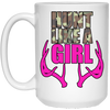 """Hunt Like A Girl"" 15oz White Coffee Mug"
