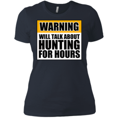Warning Will Talk About Hunting For Hours Next Level Ladies' Boyfriend Tee