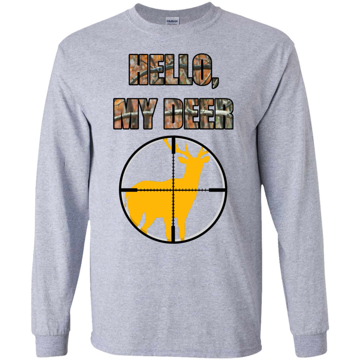 """Hello, My Deer"" LS Ultra Cotton Tshirt"