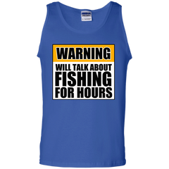 Will Talk About Fishing For Hours 100% Cotton Tank Top