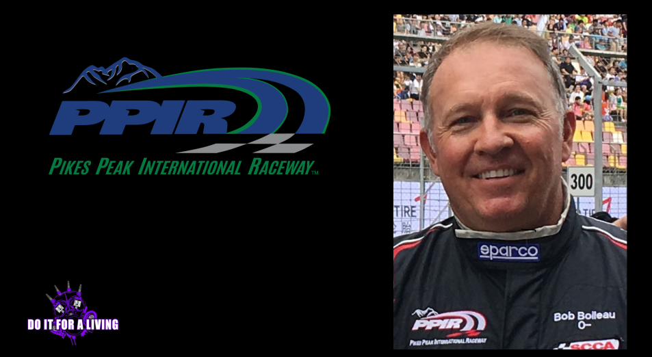 121: Bob Boileau discusses how he became President of Pikes Peak International Raceway and how they have outlasted the previous owners