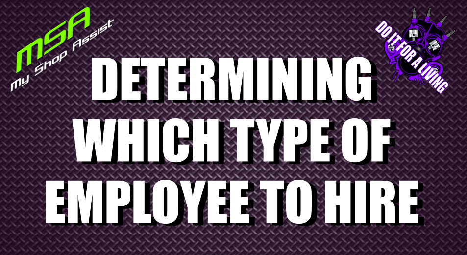 Determining Which Type of Employee to Hire