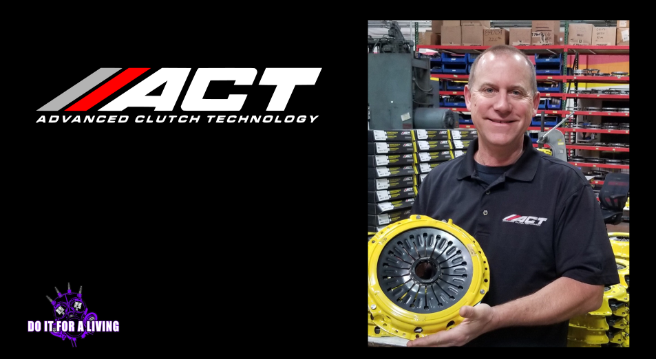 125: Dirk Starksen from ACT Clutch tells how he got started and how he continues to innovate