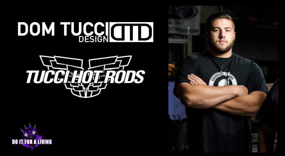 105: Dom Tucci is expanding the family business of building hot rods with his design firm Dom Tucci Designs