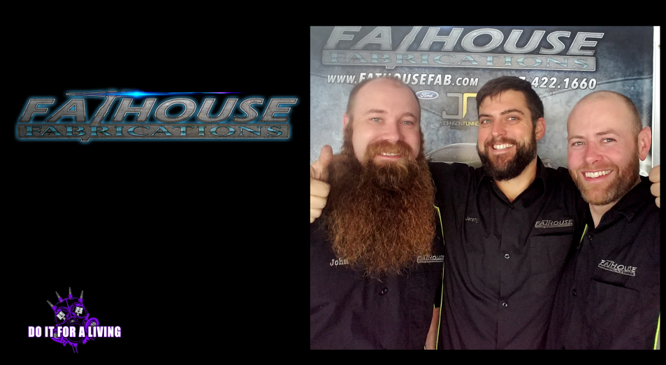 114: Three friends - Jeremy, Ben, and John - teamed up with different skill sets to start Fathouse Fabrications