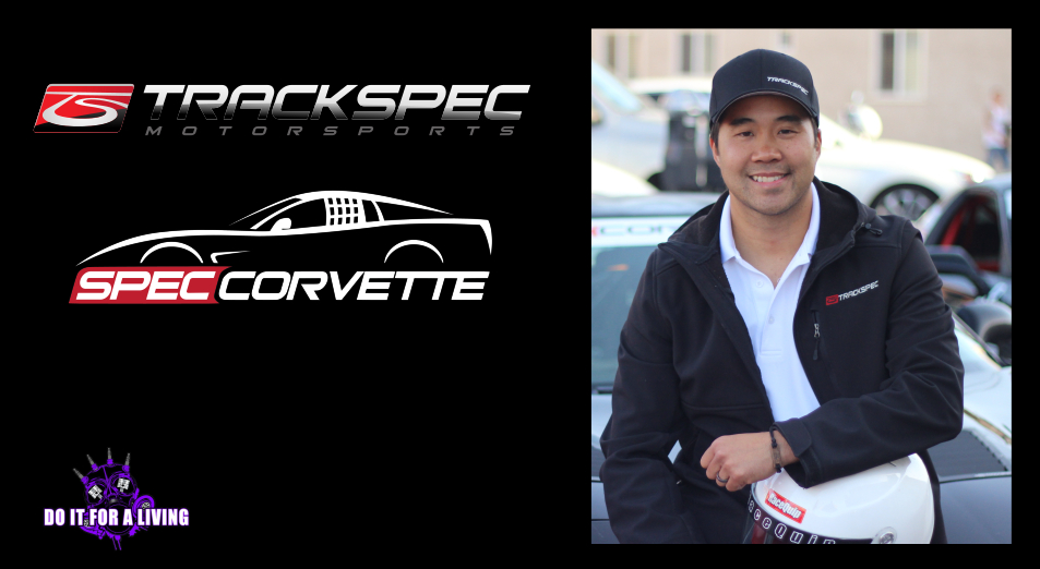 131: John Nguyen quit his day job to pursue Track Spec Motorsports and has parlayed that into the Spec Corvette racing series