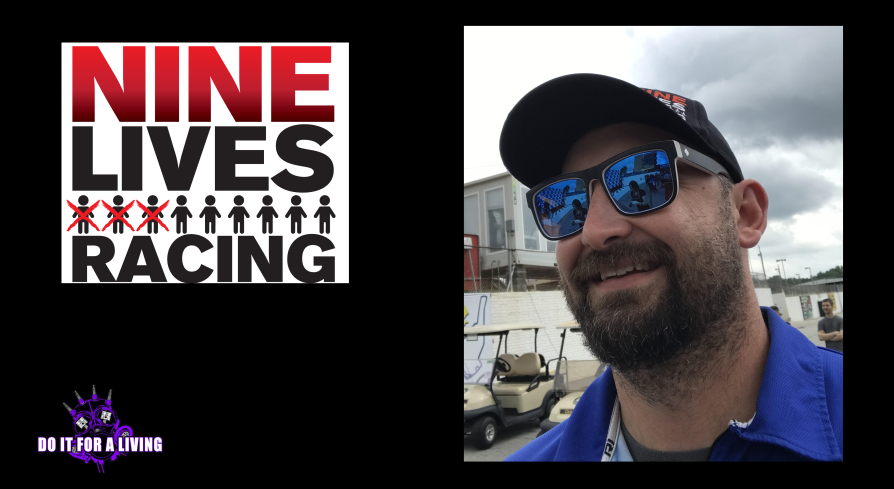 152: Johnny Cichowski of Nine Lives Racing