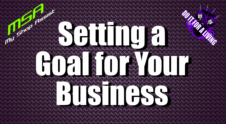 Setting a Goal for your Business