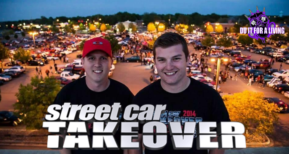 Episode 047: Chase Lautenbach & Justin Keith tell us how they made Street Car Takeover a success