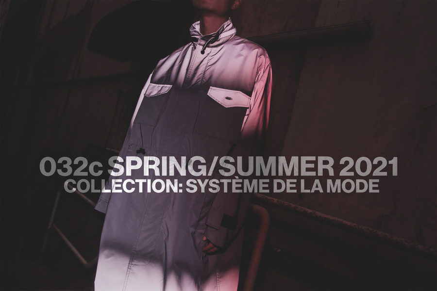 "FIRST LOOK: 032c ""SYSTÈME DE LA MODE"" SS21 Collection"