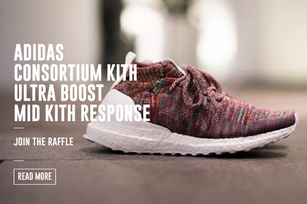 adidas Consortium KITH ULTRA BOOST MID & KITH RESPONSE TRAIL RAFFLE