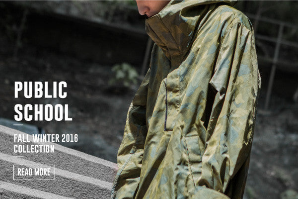PUBLIC SCHOOL FALL WINTER 2016 COLLECTION