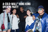 THE TURN UP AT A-COLD-WALL OPENING AT THE BOX SHEUNG WAN