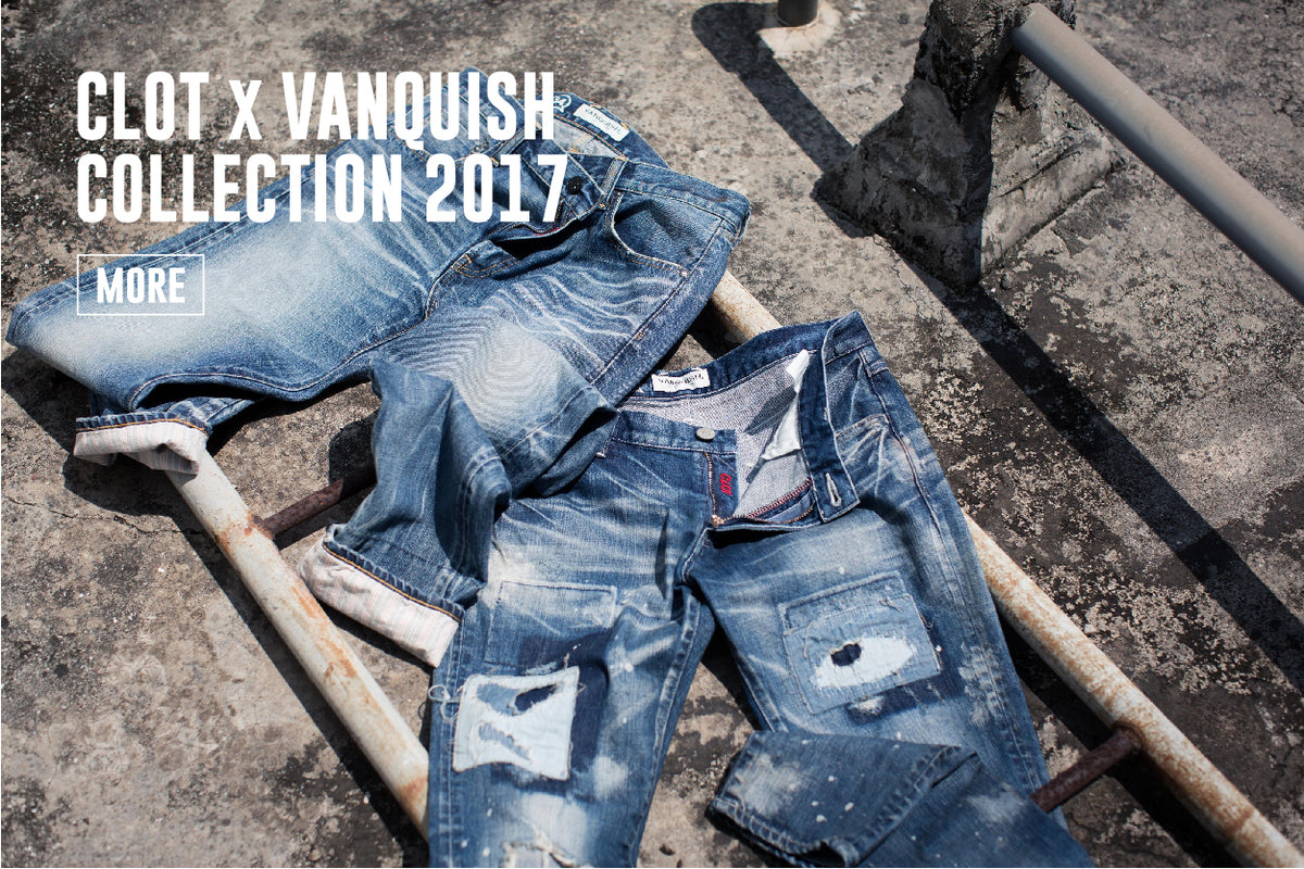 CLOT x VANQUISH Collection 2017
